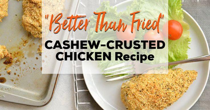 Cashew-Crusted Chicken