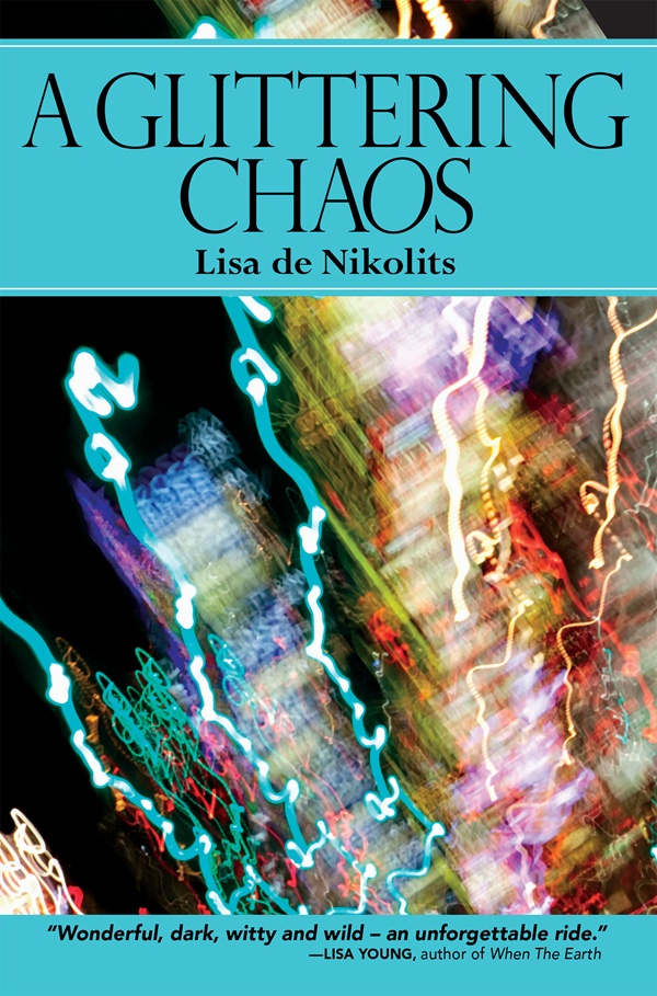 """A Glittering Chaos - Lisa de Nikolits (May) This novel is about what happens when """"what happens in Vegas"""" comes home to haunt you. Melusine is a German librarian whose ho-hum world wobbles after she tags along when her husband attends a conference in Las Vegas. Melusine's voyage of self-discovery is punctuated by the poetry of Ingeborg Bachmann, nude photos in the desert, a black dildo named Kurt, autoerotic asphyxia, and the unravelling of her husband's sanity because of a secret. $22.95"""