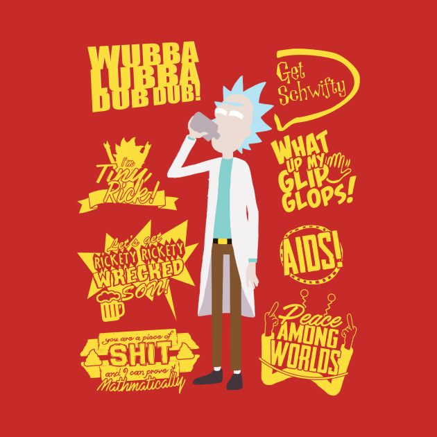 Check out this awesome 'Rick+Sanchez+quotes' design on @TeePublic!