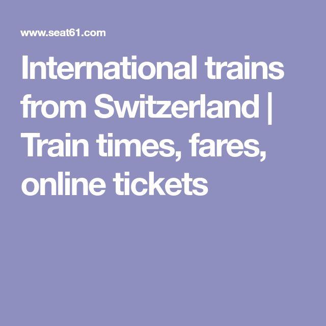 International trains from Switzerland | Train times, fares, online  tickets