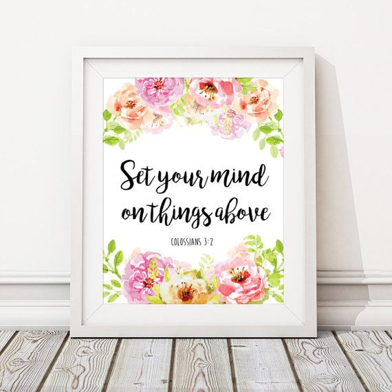 Set Your Mind On Things Above Print PRINTABLE | Colossians 3:2 Print Bible Verse Printable | Floral Wreath Christian Print INSTANT DOWNLOAD