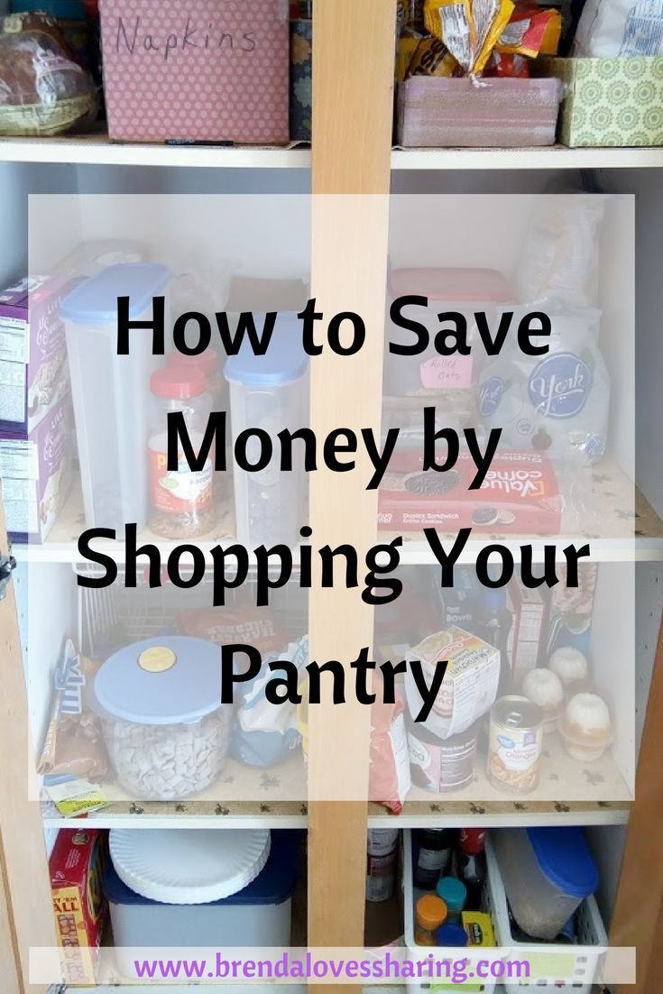 You can save money by shopping your pantry. Look in your pantry, see what you have, then, come up with ideas for meals based on what you found.