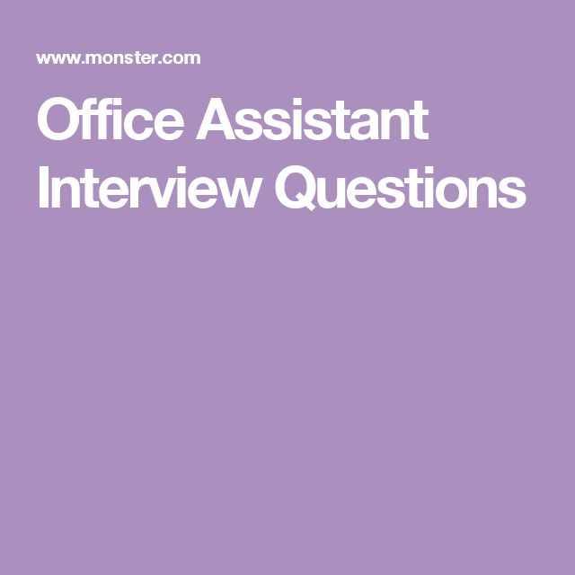 get ready for your office assistant job interview by preparing answers to these sample interview questions - Office Assistant Interview Questions And Answers