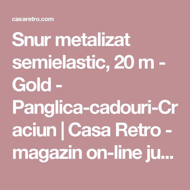 Snur metalizat semielastic, 20 m - Gold - Panglica-cadouri-Craciun | Casa Retro - magazin on-line jucarii educative-bricolaj-jocuri logice