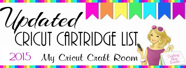 Updated Cricut Cartridge list. Compiled by My Cricut Craft Room Blog http://mycricutcraftroom.blogspot.com
