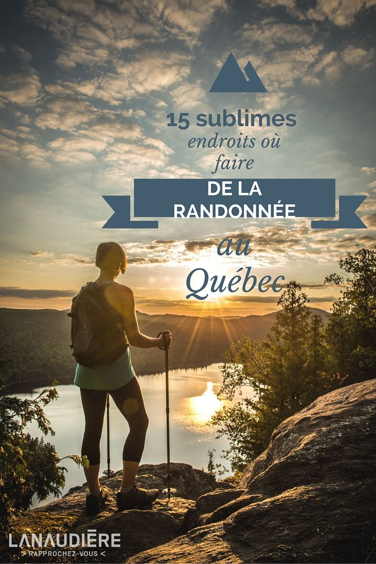 15 sublimes endroits où faire de la randonnée au Québec | Narcity Montréal    Photo: Jimmy Vigneux