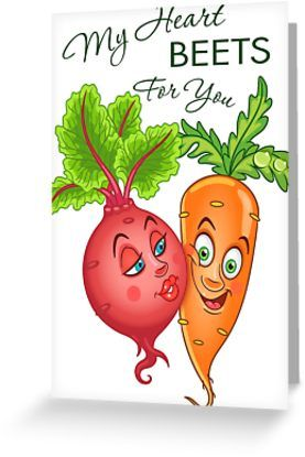 Funny Veggies in Love. Beet and happy carrot. Valentines day humor. Comic quote: My heart beets for you. • Also buy this artwork on stationery, apparel, stickers, and more.