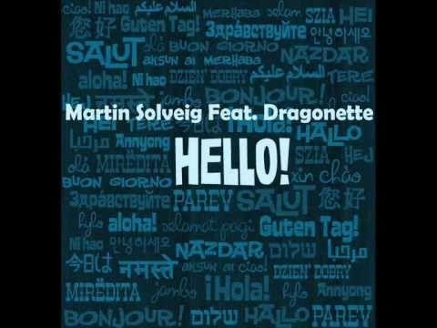 Martin Solveig Feat. Dragonette - Hello (Original Mix) + Lyrics