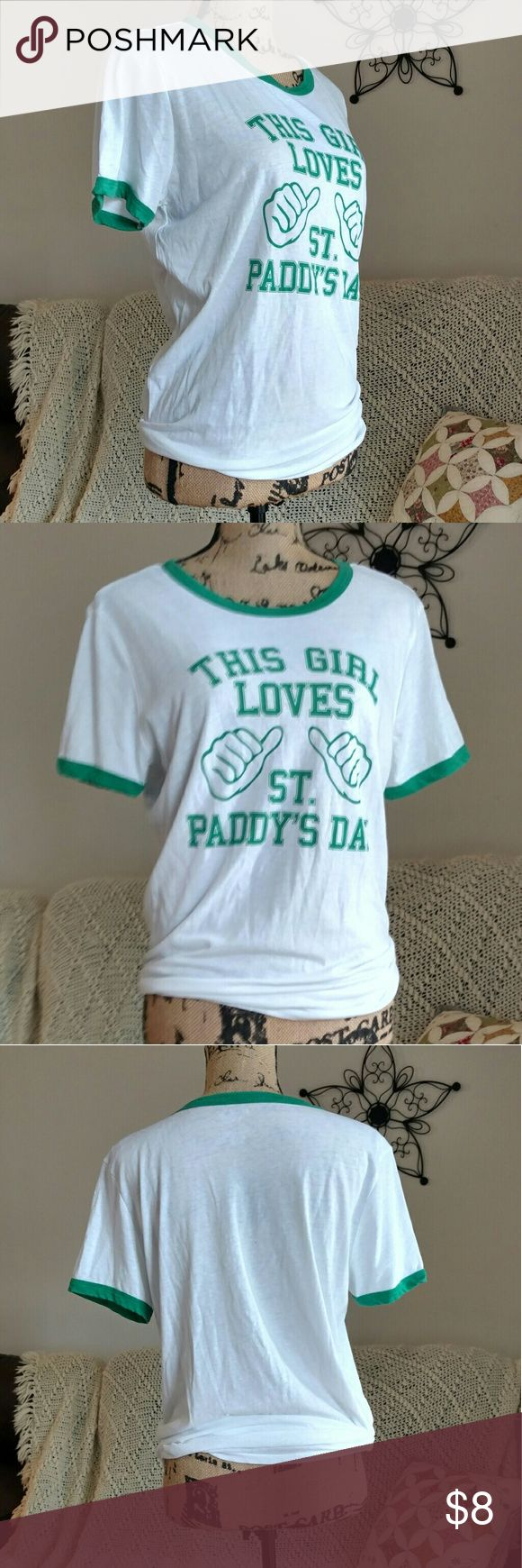 """St. Paddy's Day Tee size XL EUC Worn once """"This girl loves St. Paddy's Day"""" tee from FREEZE. No holes, stains or flaws whatsoever.  SUPER fast same day or next business day shipping!! FREEZE Tops Tees - Short Sleeve"""