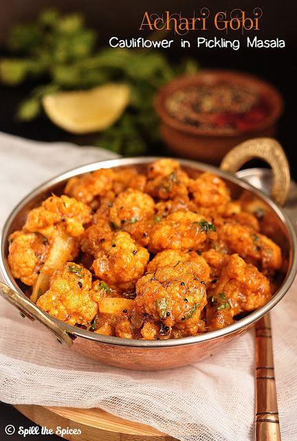 Achari Gobi   Pickled Cauliflower Curry   Spill the Spices