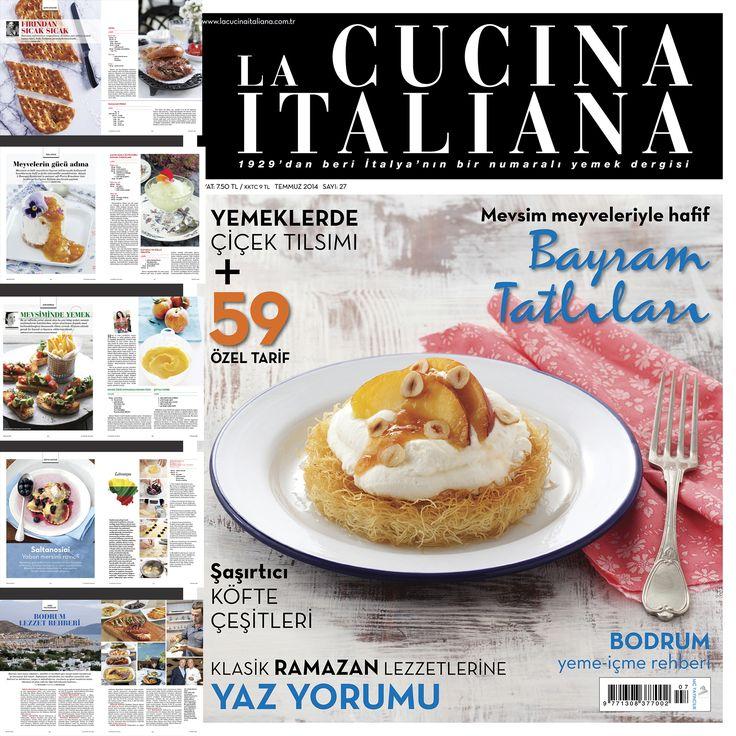 La Cucina Italiana Temmuz Sayısı Ramazana Özel Nefis Tarifler ve Bayram Tatlıları İle Dopdolu… Derginiz Tüm Bayilerde....