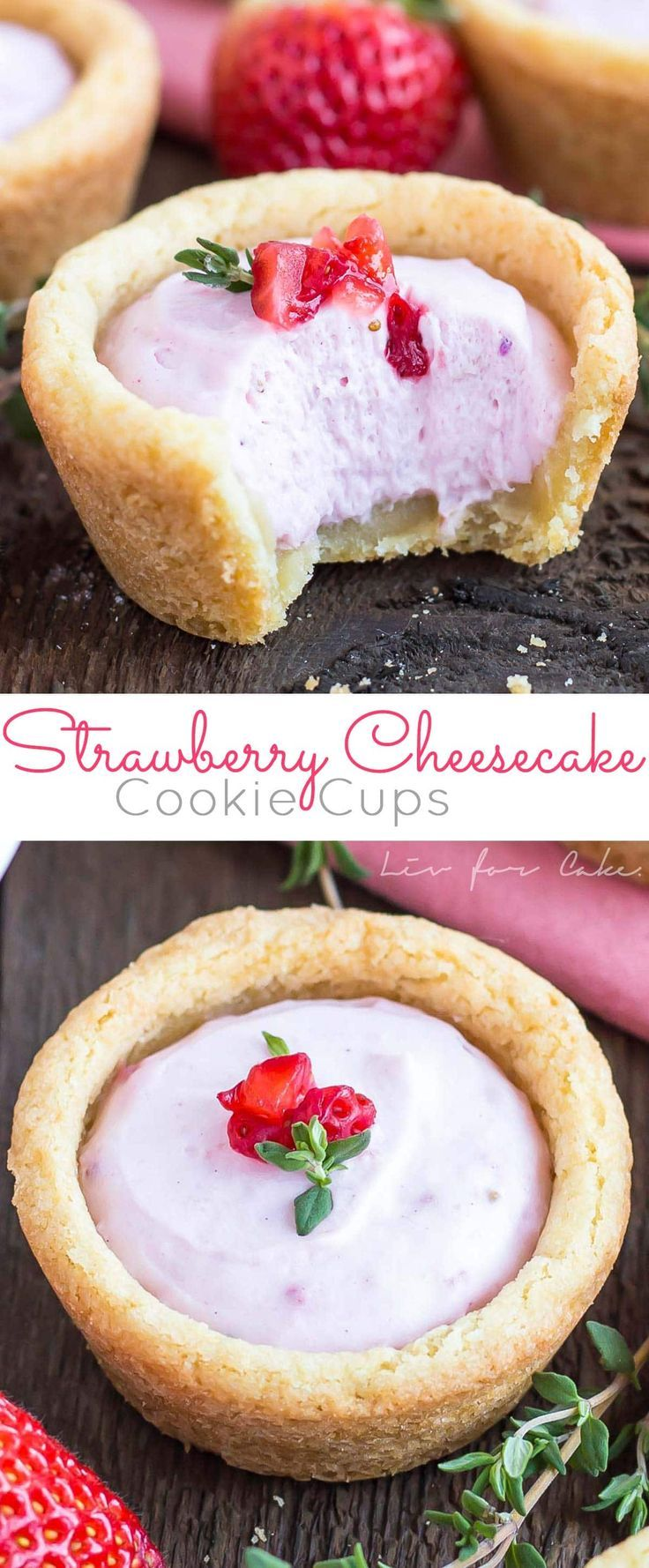 These Strawberry Cheesecake Cookie Cups are the perfect pairing of fruity cheesecake and chewy sugar cookies.   http://livforcake.com