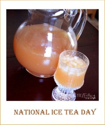 National Iced Tea Day ~ Daily Dish Magazine #icetea