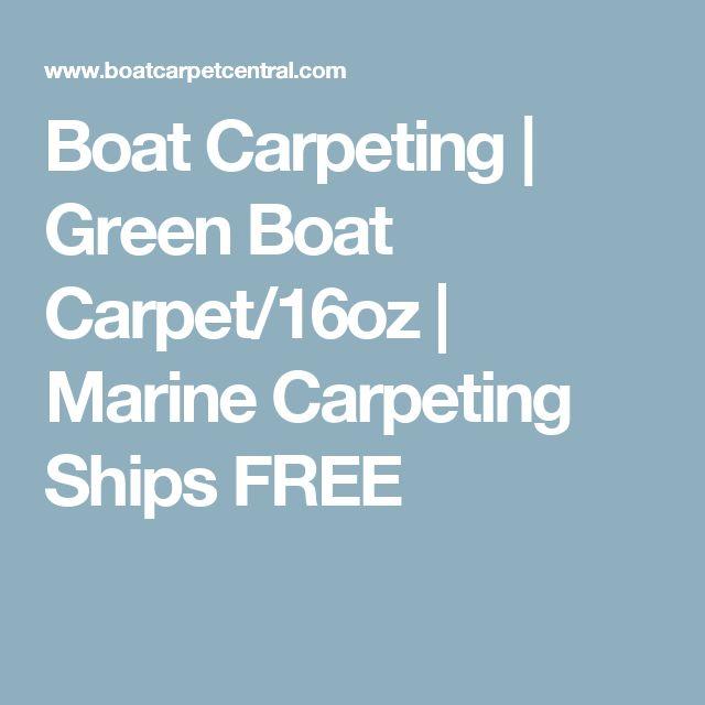 Boat Carpeting | Green Boat Carpet/16oz | Marine Carpeting Ships FREE