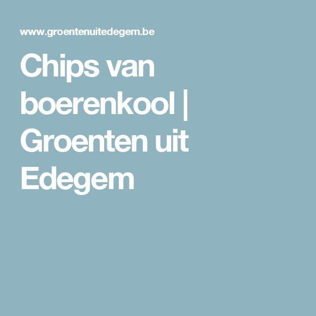 Chips van boerenkool | Groenten uit Edegem