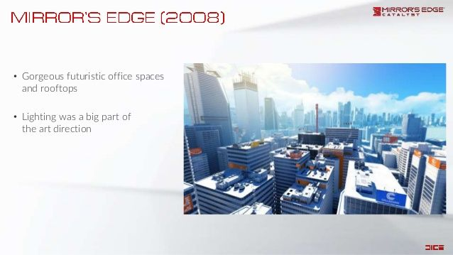 • Gorgeous futuristic office spaces and rooftops • Lighting was a big part of the art direction