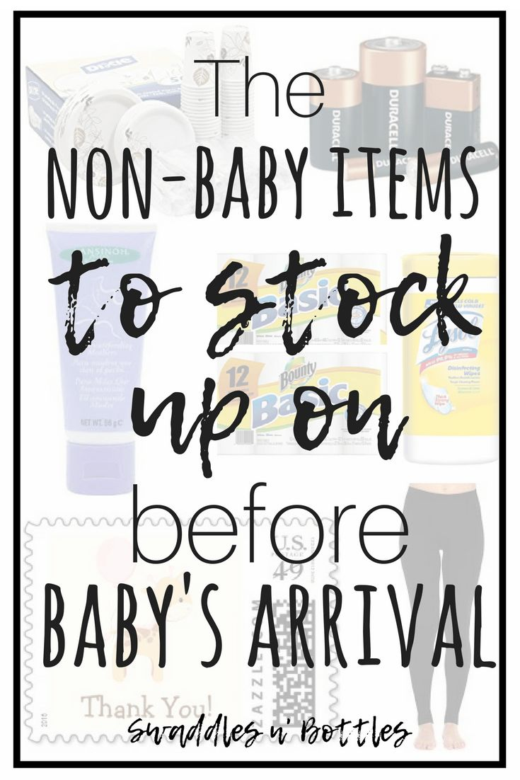 Non-Baby Items To Stock Up On Before Baby Arrives. I would have never thought of come of these! Great list of items to make sure you have at home before going into labor!