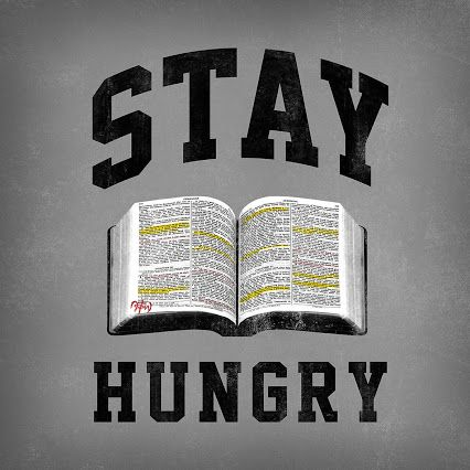 Stay Hungry For The Word Of the Most High that was affirmed by Yashaya Christ in the King James 1611 version