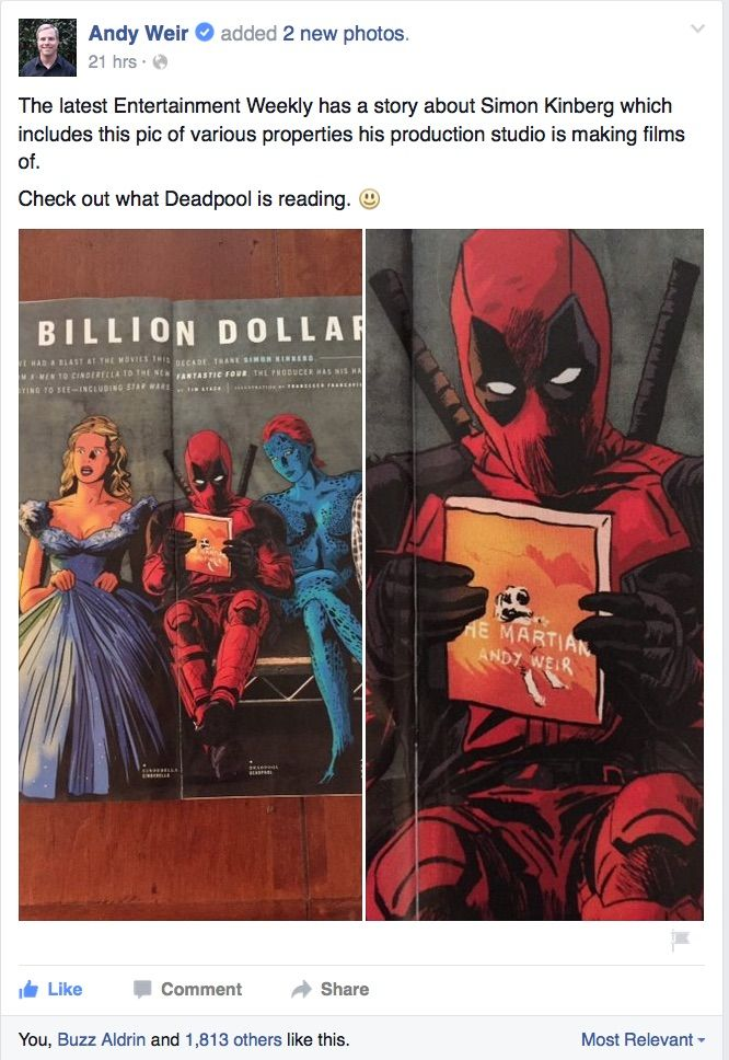 Even Deadpool likes the Martian!! <<< BUZZ ALDRIN, AKA SECOND MAN ON THE MOON, LIKED THIS POST