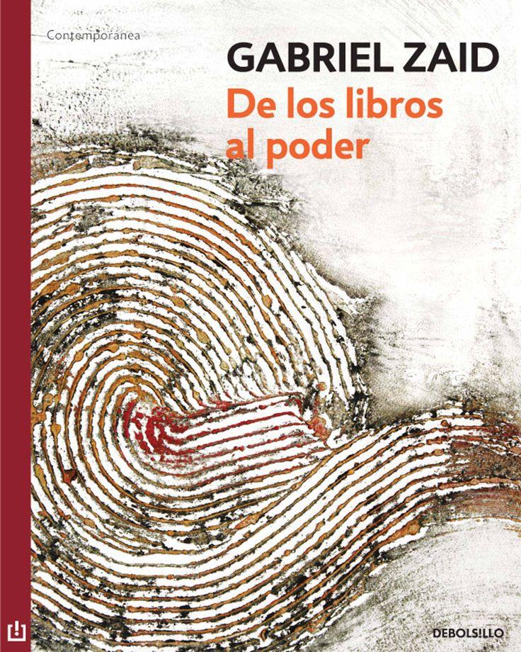 de los libros al poder (ebook)-gabriel zaid-9786073109130