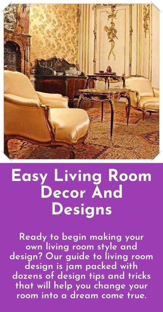 Easy living room designs and decor Are you redesigning your living