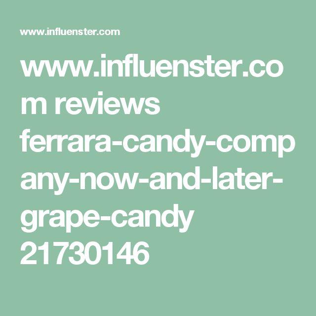 www.influenster.com reviews ferrara-candy-company-now-and-later-grape-candy 21730146