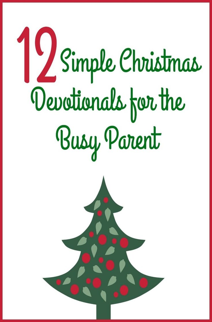 12 Simple Christmas Devotionals for Busy Parent