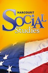 Harcourt Social Studies Student Edition with eBook Student Edition Grades 4-5 Th e United States: Making a New Nation