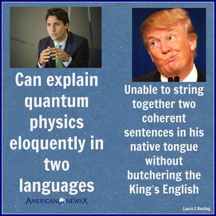 Trudeau vs Trump - another reason Canada is a better choice to lead the free world!