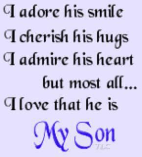 These describe both my sons.: Sayings, Quotes, My Boys, Family, Sons, Myson, Love My Son
