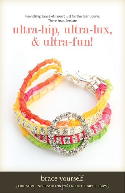 Friendship bracelets aren't just for the teen scene. These bracelets are ultra-hip, ultra-lux and ultra-fun!