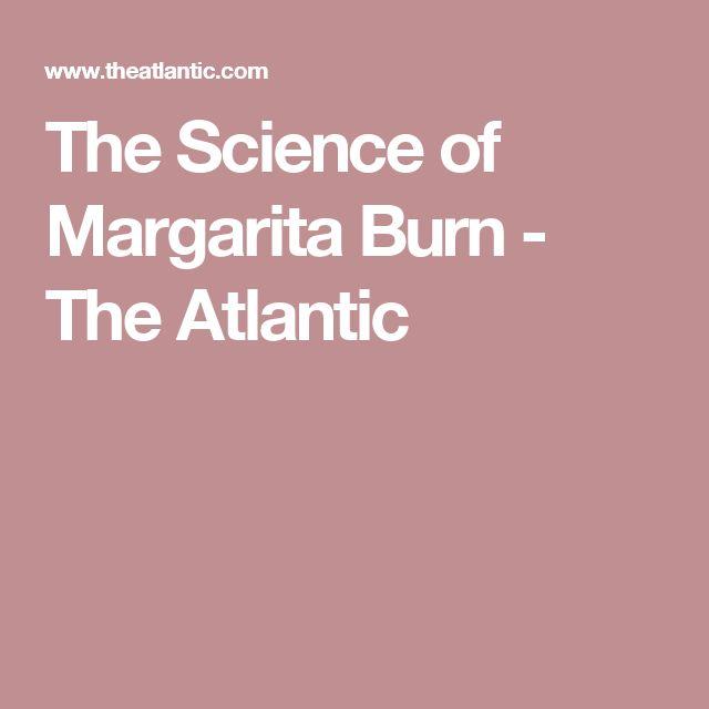 The Science of Margarita Burn - The Atlantic