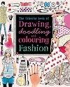 Drawing, Doodling and Colouring Fashion | Fiona Watt