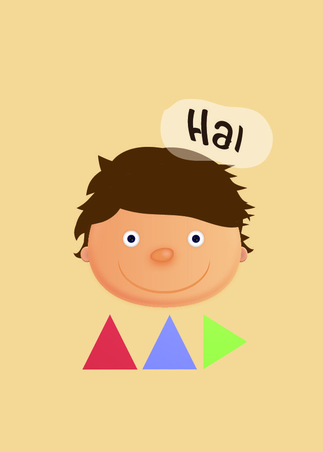 i'm a boy with hai word, i like to say hai to everybody, everytime, and everywhere...
