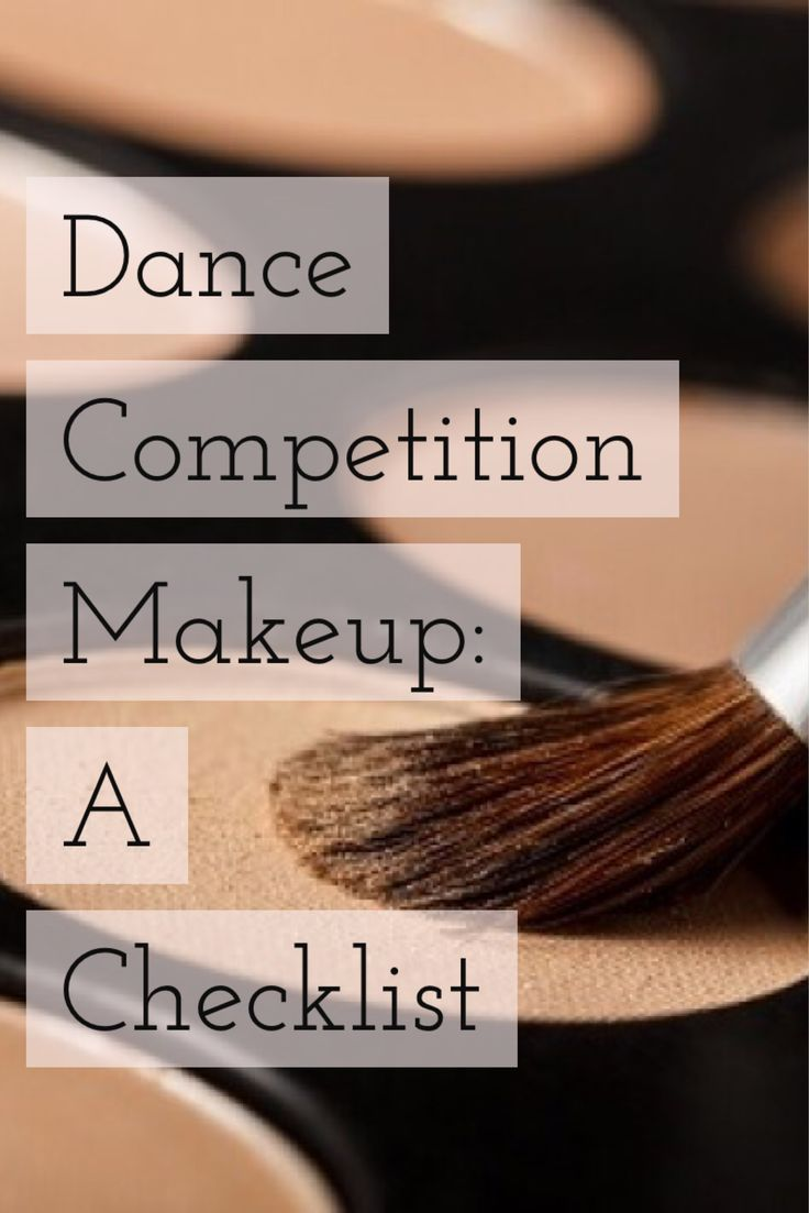 Dance Competition Makeup: A Checklist