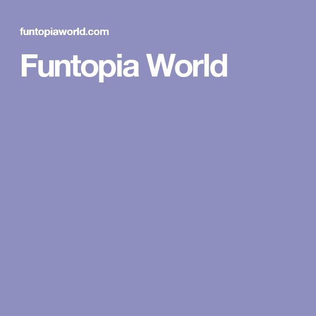 Funtopia World