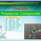 New Lesson POLYATOMIC COMPOUNDS, only $1.00! Click on the image to download your free preview to obtain a sense of my style and see how my Power Point lesson is structured.  An interactive and engaging Power Point, everything you need is to introduce Polyatomic Compounds to your students is right here!   Included in the lesson package is:  - An introduction to Polyatomic Ions and Compounds - Naming Polyatomic Compounds - Writing the Formula for Polyatomic Compounds - Lots of practice!