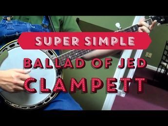 Super Simple Arrangement of The Ballad of Jed Clampett - YouTube