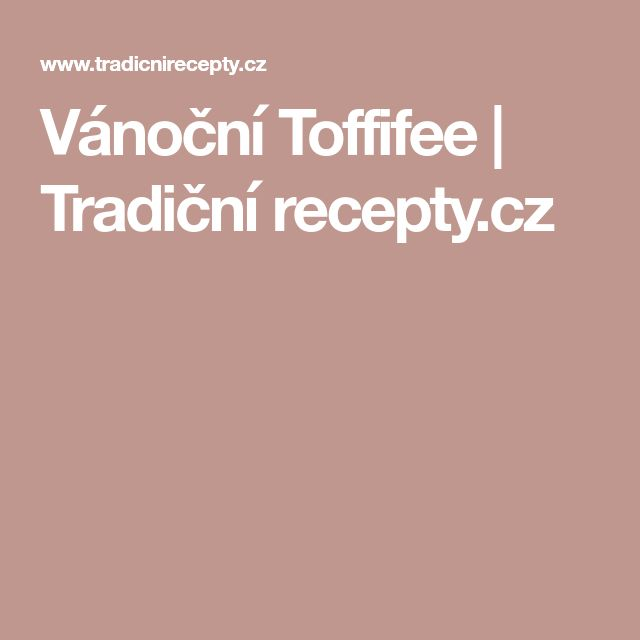 Vánoční Toffifee | Tradiční recepty.cz