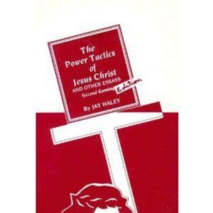 the power tactics of jesus christ and other essays The power tactics of jesus christ, and other essays by jay haley, jay haley 4 editions first published in 1969 subjects: psychotherapy, psychology, protected daisy.