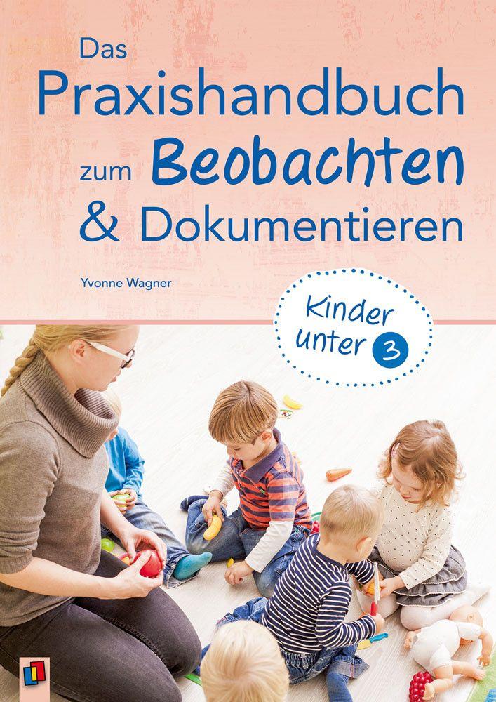 Kindheitspadagogische Beobachtung Und Dokumentation