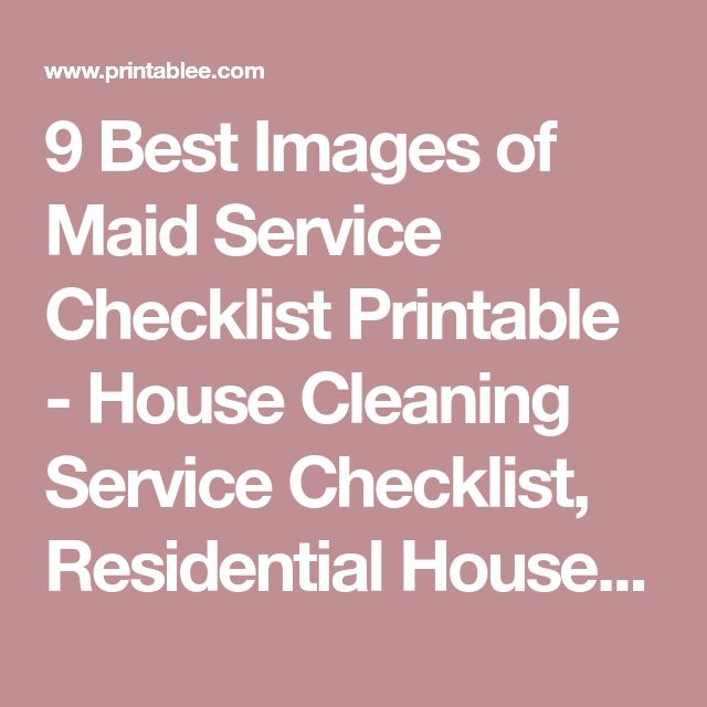 9 Best Images of Maid Service Checklist Printable - House Cleaning Service Checklist, Residential House Cleaning Checklist and Printable House Cleaning Checklist Template / varitty.com