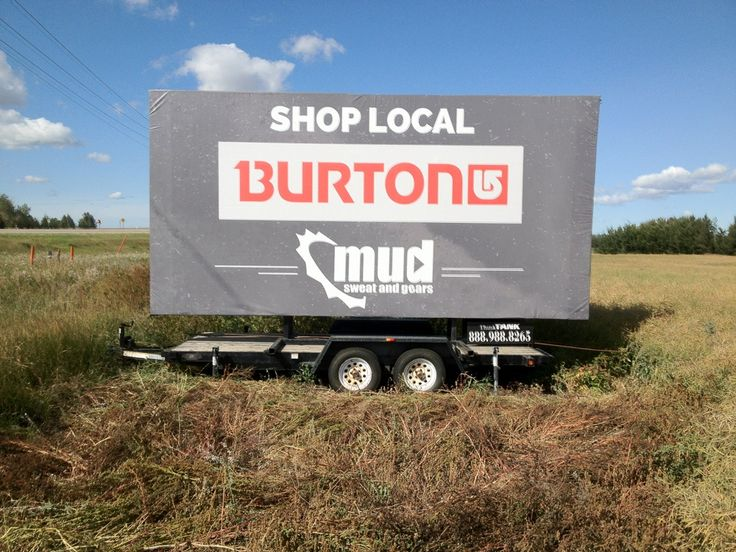 """Mud, Sweat and Gears is utilizing a Trailer Billboard just outside of Spruce Grove to convey their """"Shop Local"""" message to commuters #outdooradvertising #outofhomemarketing #alternativeadvertising"""