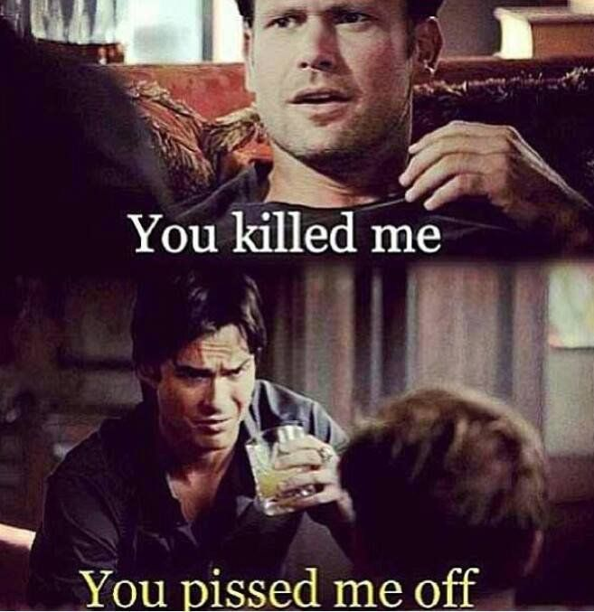Vampire Diaries #Killed, #Pissed