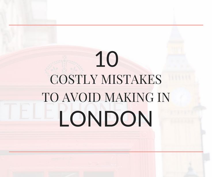 Visiting London for the first time? Avoid making these common tourist mistakes. Learn the best way to see the top attractions in London on a budget.