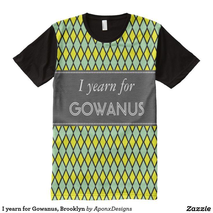 I yearn for Gowanus, Brooklyn