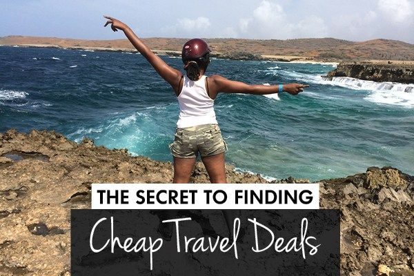 The Secret To Finding Cheap Travel Deals - sincerelycrys