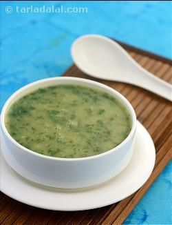 Moong Dal and Spinach Soup simple but delectable, is packed with the goodness of folic acid and vitamin A from the spinach, which helps impr...