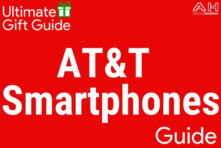Holiday Gift Guide 2015 – 2016: Top 10 Best Smartphones – AT&T