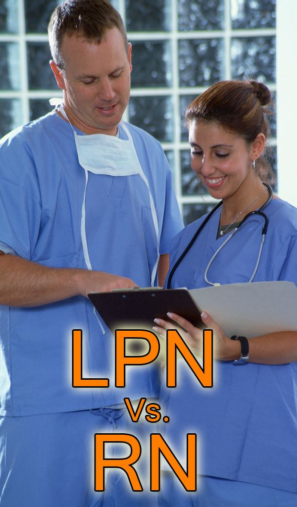 Licensed Practical Nurses vs. Registered Nurses: What are the Differences? #LPN #RN
